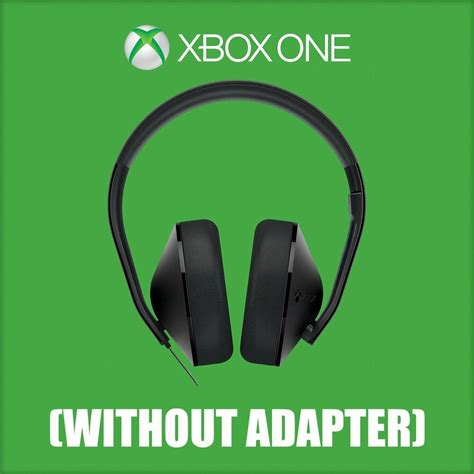 OFFICIAL XBOX One Stereo Headset (WITHOUT ADAPTER