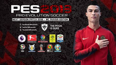 PES 2013 Next Season Patch AIO 2018 World Cup 2018 Russia