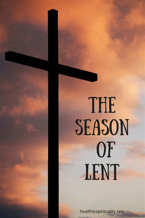 Are You Ready? Lent is Coming Quickly - Healthy Spirituality
