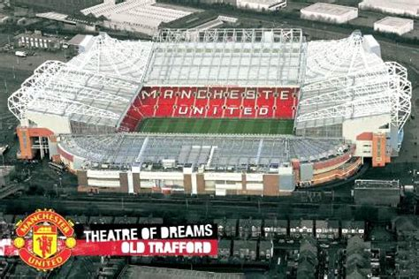 """""""THE THEATRE OF DREAMS"""" OLD TRAFFORD STADIUM ~ Manchester"""