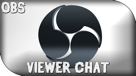 OBS Tutorial: Twitch Chat Overlay for Viewers! - YouTube