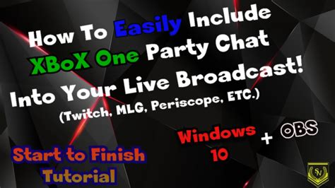 Broadcast Xbox One Party Chat on Twitch Easily! No Capture